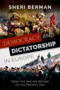 Sheri Berman: Democracy and Dictatorship in Europe