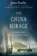 James Bradley: The China Mirage