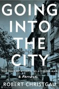 Robert Christgau: Going Into the City