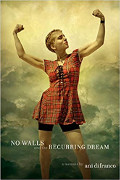 Ani DiFranco: No Walls and the Recurring Dream