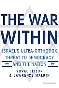 Yuval Elizor/Lawrence Malkin: The War Within