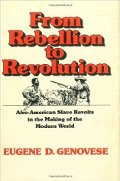 Eugene D Genovese: From Rebellion to Revolution