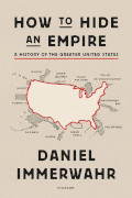 Daniel Immerwahr: How to Hide an Empire