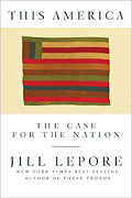 Jill Lepore: This America