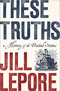 Jill Lepore: These Truths