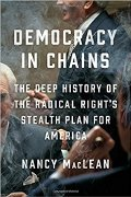 Nancy McLean: Democracy in Chains