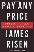 James Risen: Pay Any Price