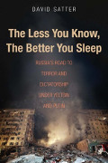 David Satter: The Less You Know, the Better You Sleep